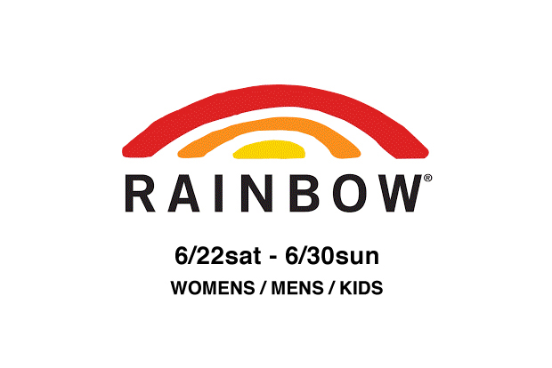 Rainbow Sandals POP UP STORE 6.22(sat)-6.30(sun)