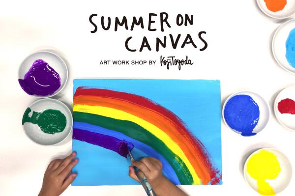 """""""SUMMER ON CANVAS""""Art Work Shop by Koji Toyoda 8.24(sat) @RHC Ron Herman Minatomirai"""