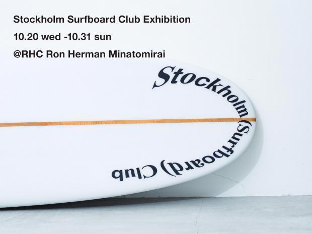 Stockholm Surfboard Club Exhibition 10,20(wed)-10,31(sun) @RHC Ron Herman Minatomirai