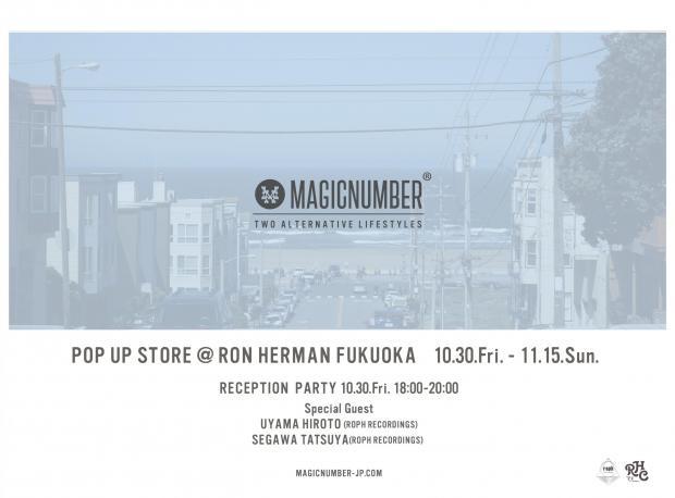 MAGIC NUMBER POP UP STORE  @Ron Herman Fukuoka 10.30(Fri)~11.15(Sun)