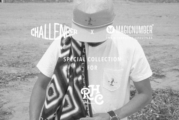 MAGIC NUMBER×CHALLENGER SPECIAL COLLECTION for RHC @Ron Herman Kyoto「R」&Ron Herman Sendagaya「R」