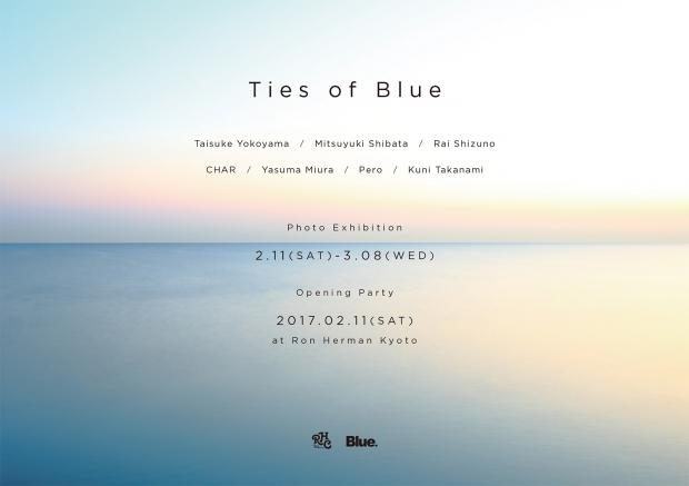 """""""Ties of Blue"""" Blue.×RHC Photo Exhibition 2.11(sat)-3.8(wed) @Ron Herman Kyoto"""